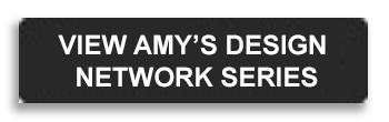 button to view amy's design network series